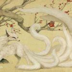 九尾狐:元々はおめでたく徳の高い神獣とされていた青丘山の九尾狐
